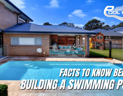 6 Facts You Must Know Before Building a Swimming Pool